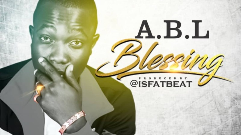 Music: ABL -Blessings (Prod by @isfatbeat) @just_a.b.l