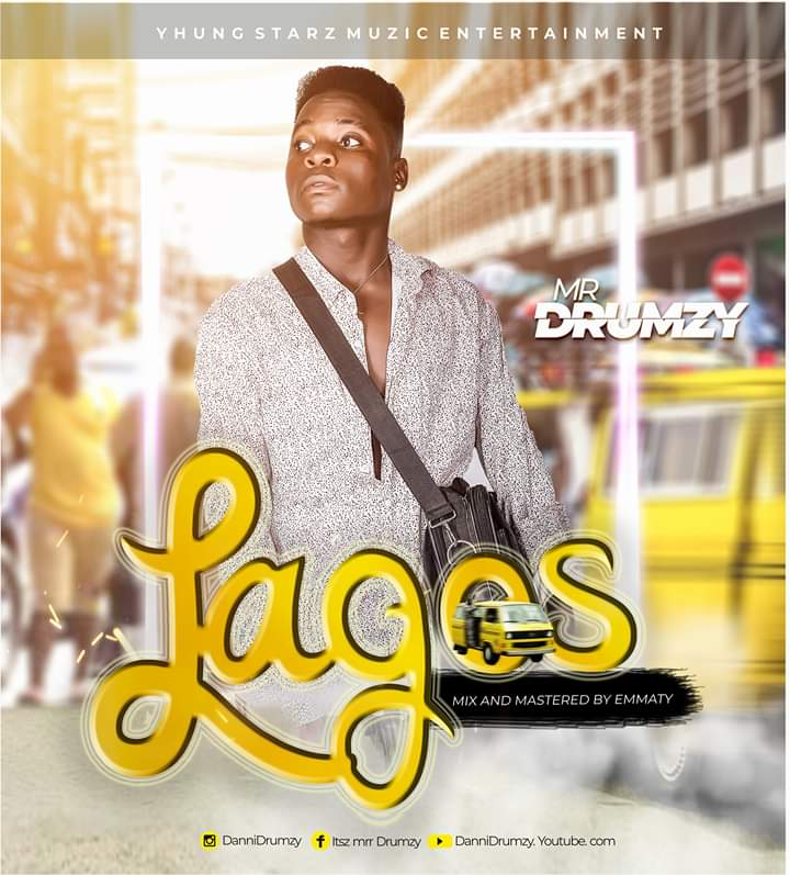 Music: Mr Drumzy – Lagos
