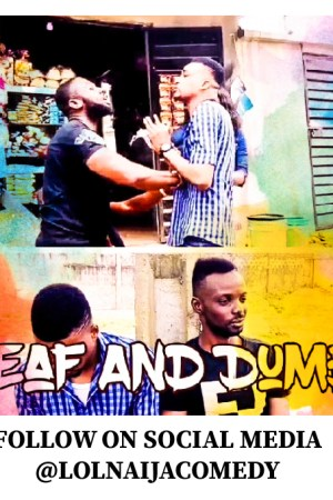 Chronicles of obus Episode 4 (Deaf And Dumb)