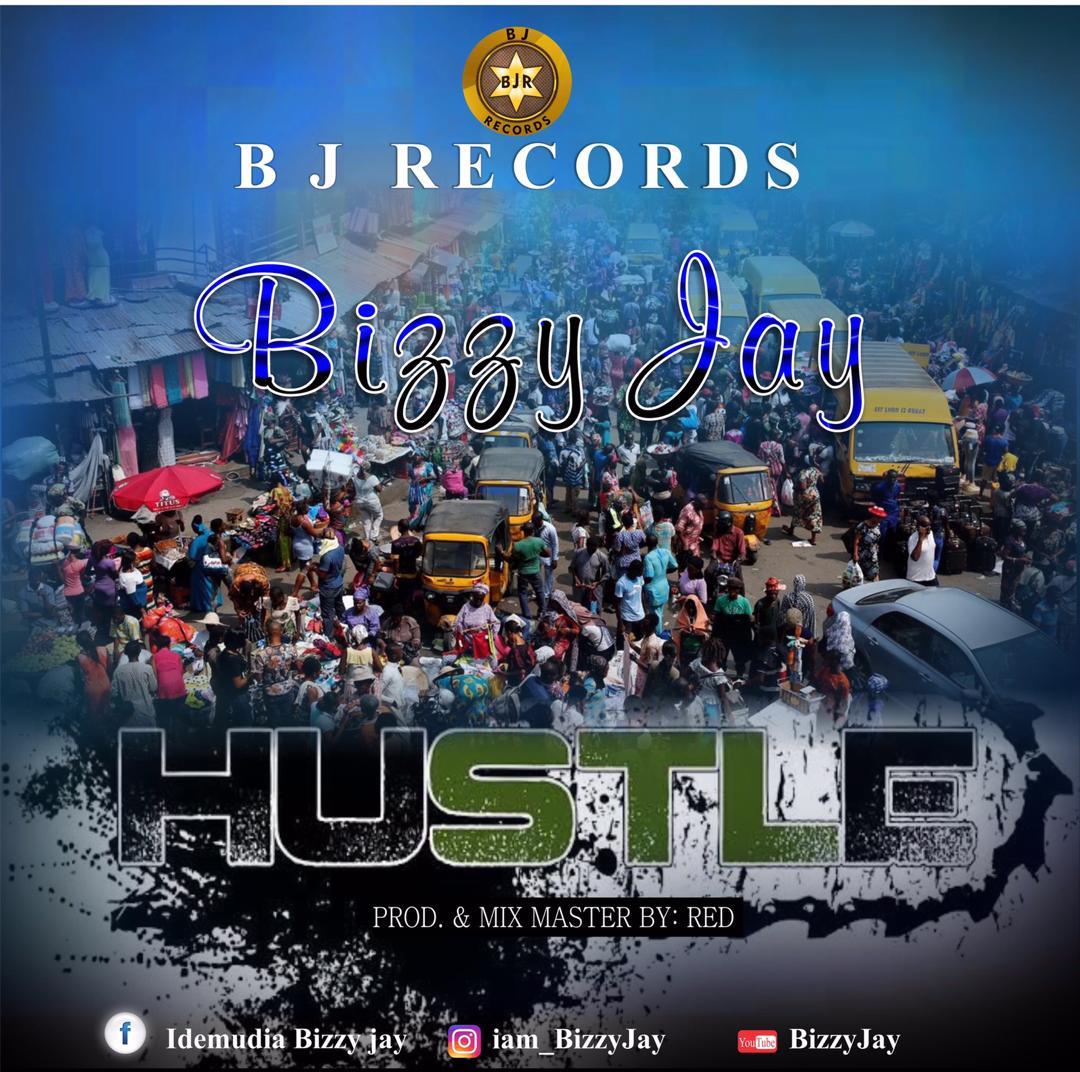 Bizzy Jay – Hustle art