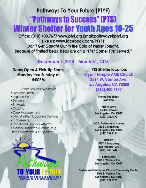 Pathways to Your Future Presents: Pathways to Success (PTS) Winter Shelter for TAY (18-25 y/o)