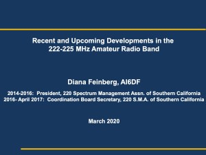 Presentation on the 220 Band by Diana Feinberg AI6DF