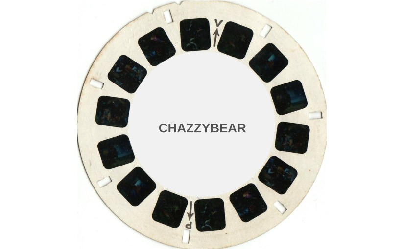 "viewmaster disc entitled ""Chazzybear"""