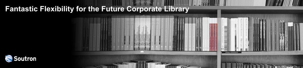 Corporate Library a Fantastic Flexible Future!