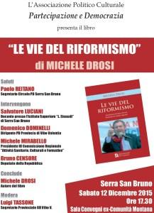 """Serra San Bruno – Stasera la presentazione de """"Le vie del riformismo"""" di Michele Drosi"""