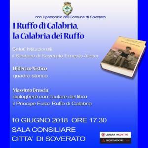 """Soverato – Domenica 10 giugno il convegno """"I Ruffo di Calabria, la Calabria dei Ruffo"""""""