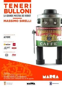 """Al via domani al MARCA di Catanzaro """"Teneri Bulloni"""", la grande mostra personale di Massimo Sirelli l'artista dei Robot"""