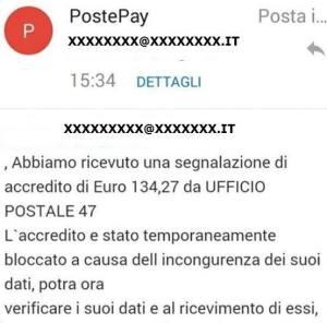 Finti accrediti sulla PostePay. Nuova truffa online della mail che ci comunica il blocco di un fantomatico accredito