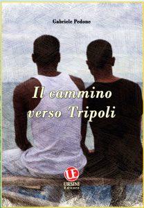 """Soverato – Presentazione de """"Il cammino verso Tripoli"""", romanzo-verità di Gabriele Pedone"""
