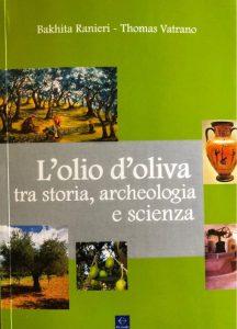 L'olio d'oliva tra storia, archeologia e scienza