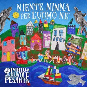 Niente Ninna per l'uomo ne', il nuovo singolo del Parto delle Nuvole Pesanti