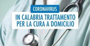 In Calabria un trattamento per la cura a domicilio di pazienti sintomatici con Coronavirus