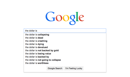 The dollar is Check out what Google autocomplete tells us about America