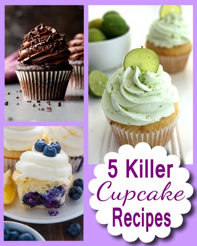 5 Killer Cupcake Recipes (Life is Short, Eat the Cupcake!)