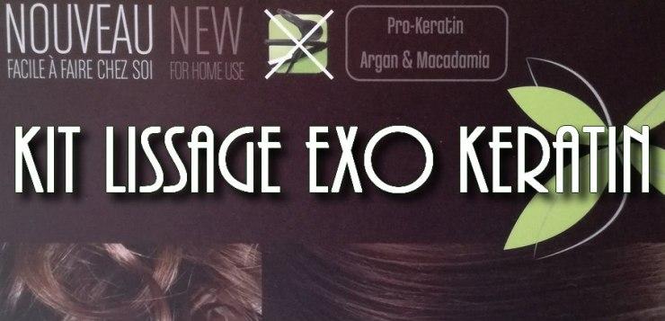 Un lissage de 8 semaines avec Exo Keratin ?