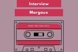 Nous vous présentons Margaux du blog Many Melting Dots. Un blog lifestyle aux légers airs de Disney