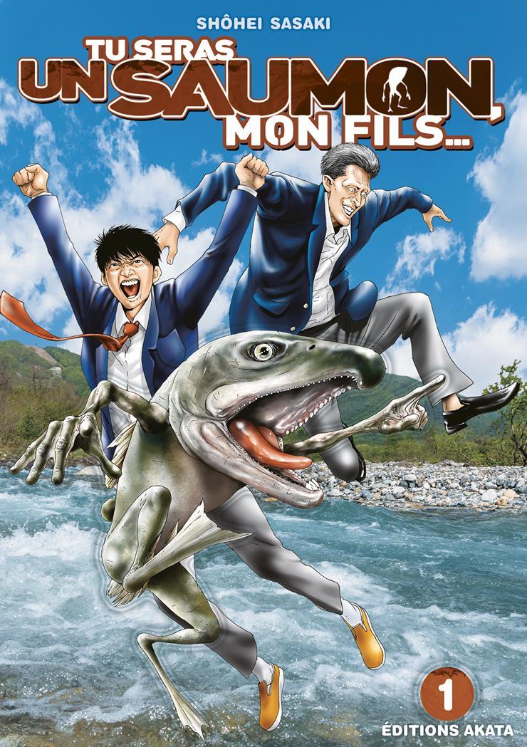 Tu seras un saumon, mon fils...