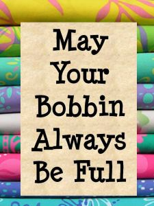 may your bobbin be full