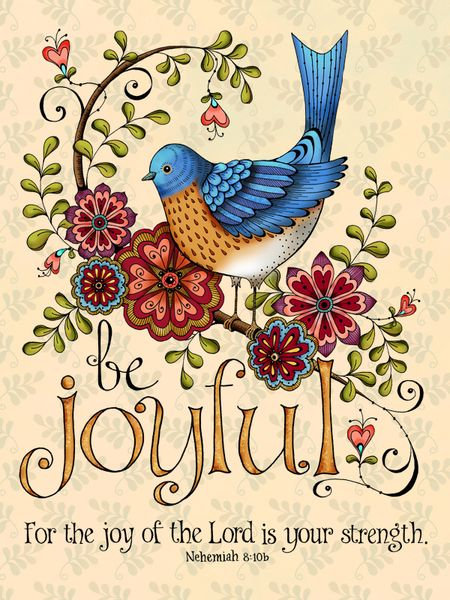 joy of the lord is your strength