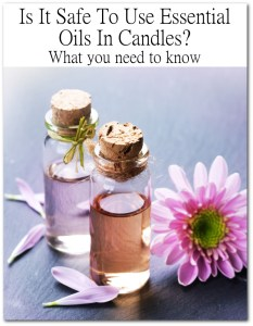 Can I use Essential Oils in Soy Candles-Is it Safe?