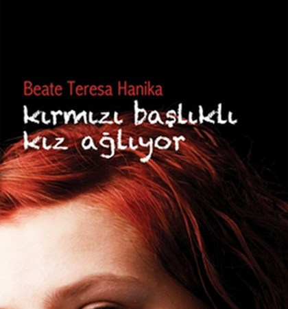 """""""Kırmızı Başlıklı Kız Ağlıyor"""" Adlı Gençlik Romanında Bir Genç Kızın Sessiz Çığlıkları"""