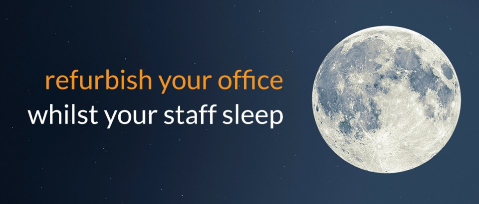 Image header for refurbish your office whilst your staff sleep