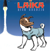 Laika, the first space dog to orbit the earth