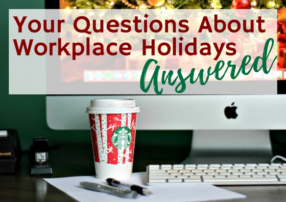 your-questions-about-workplace-holidays1