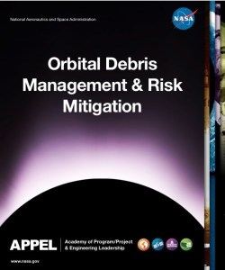 Orbital Debris Management and Risk Mitigation