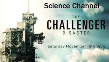 The Discovery Channel and The Science Channel recently aired a show on the Challenger disaster. How accurate was this show and what does it say about much of the shared space flight experience? (Credits: The Science Channel).