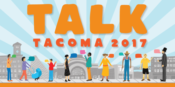 Talk Tacoma 2017 is a series of events put on by Downtown On the Go!