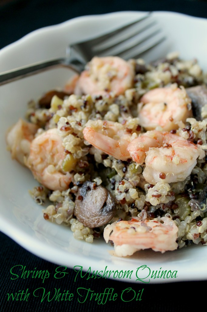 Shrimp and Mushroom Quinoa with White Truffle Infused Oil