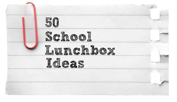 50 Back to school lunch ideas