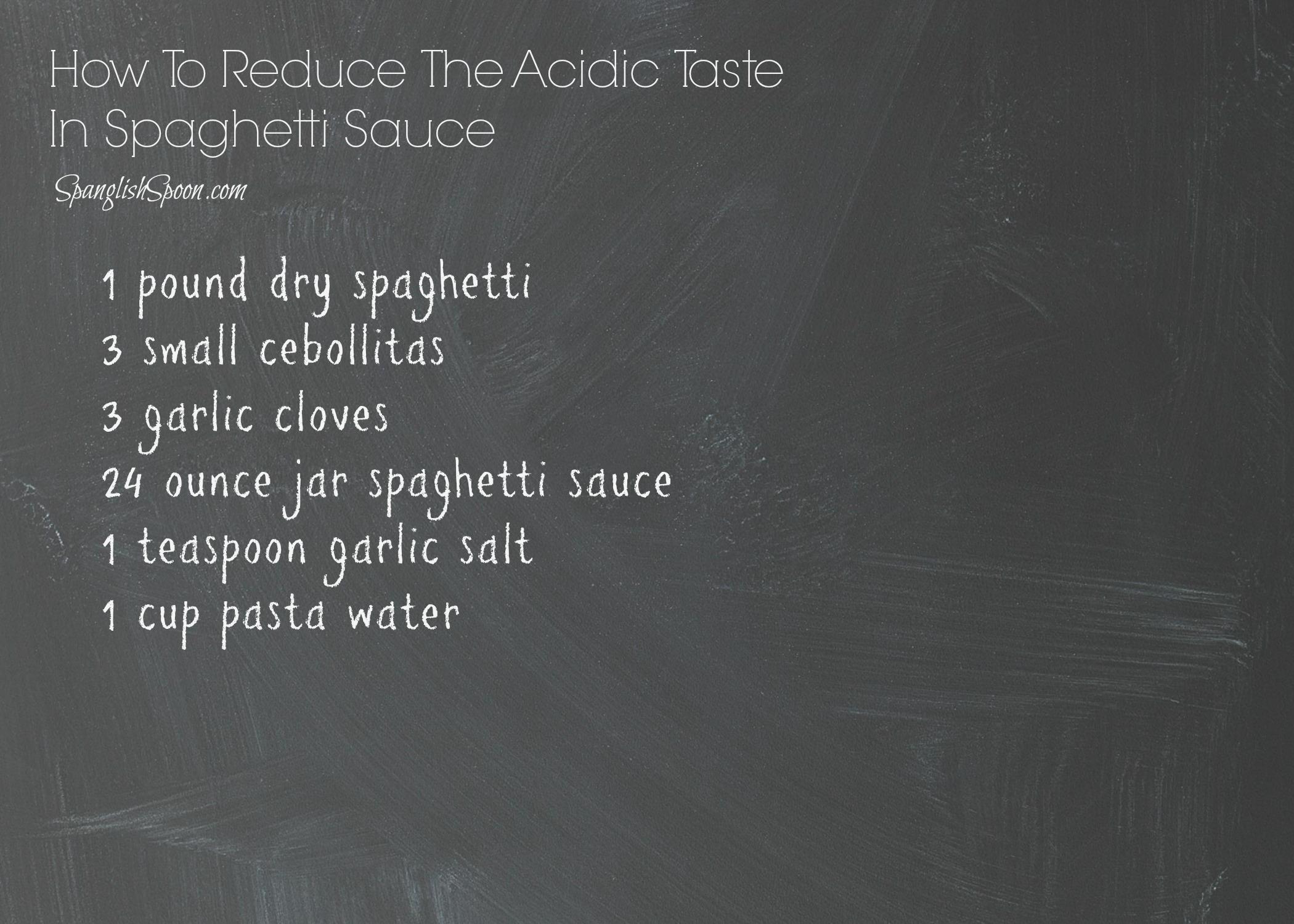 How to reduce the acidic taste in spaghetti sauce 2