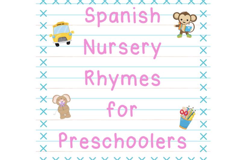 free Spanish nursery rhymes workbook
