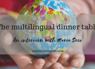 https://www.anaelisamiranda.com/literacy/the-multilingual-dinner-table