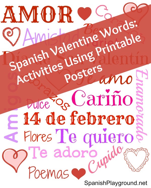 Spanish Valentine Words Poster And Games Spanish Playground