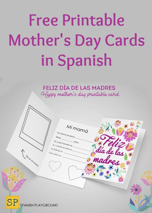 Printable Mothers Day Cards In Spanish Spanish Playground