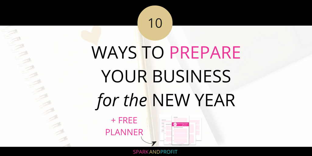10 Ways to Prepare Your Business For the New Year