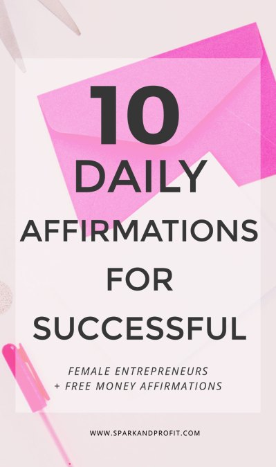 10 Daily Affirmations for Successful Female Entrepreneurs