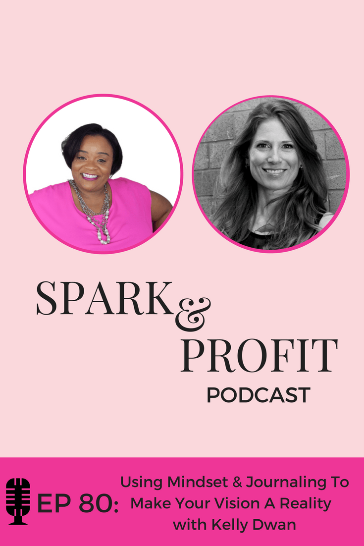 mindset & journaling - Spark and Profit Podcast