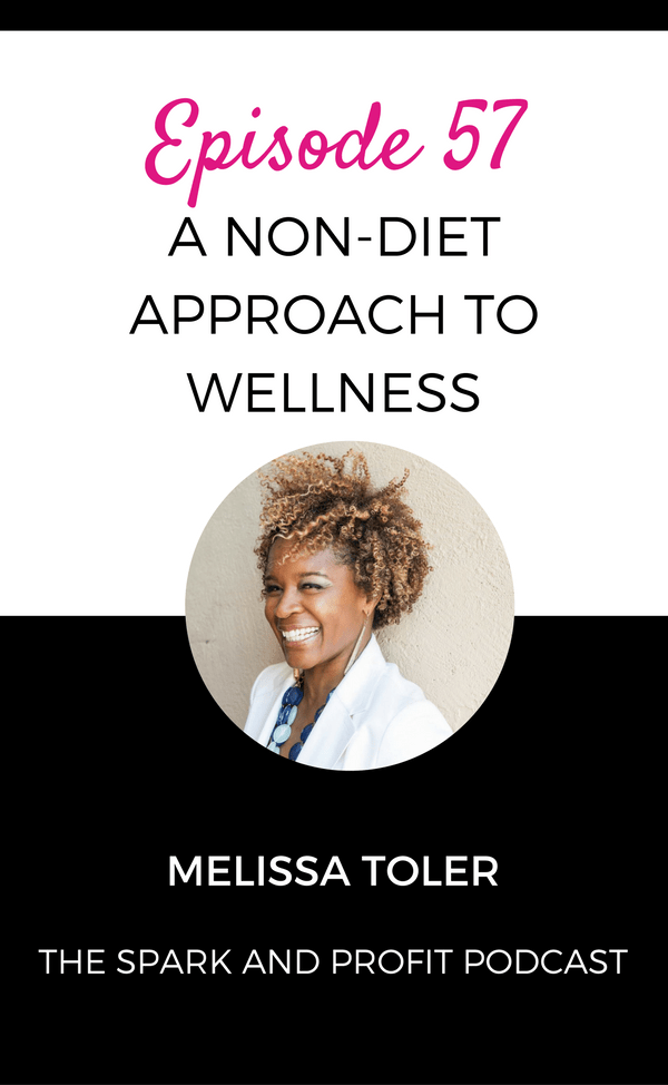 non-diet approach with Melissa Toler