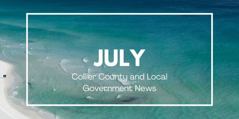 Collier County and Local News July 2021