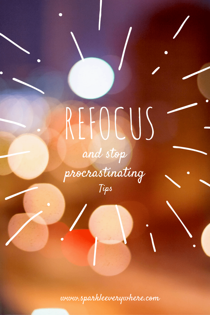 Refocus your mind and reach your goals! Tips to end procrastination