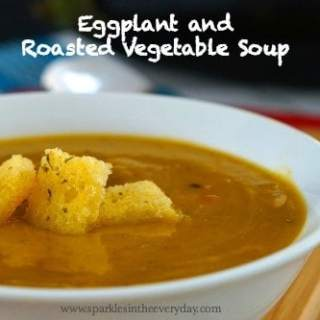 Eggplant and Roasted Vegetable Soup - Gluten Free too