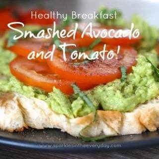 Healthy Breakfast – Smashed Avocado and Tomato!