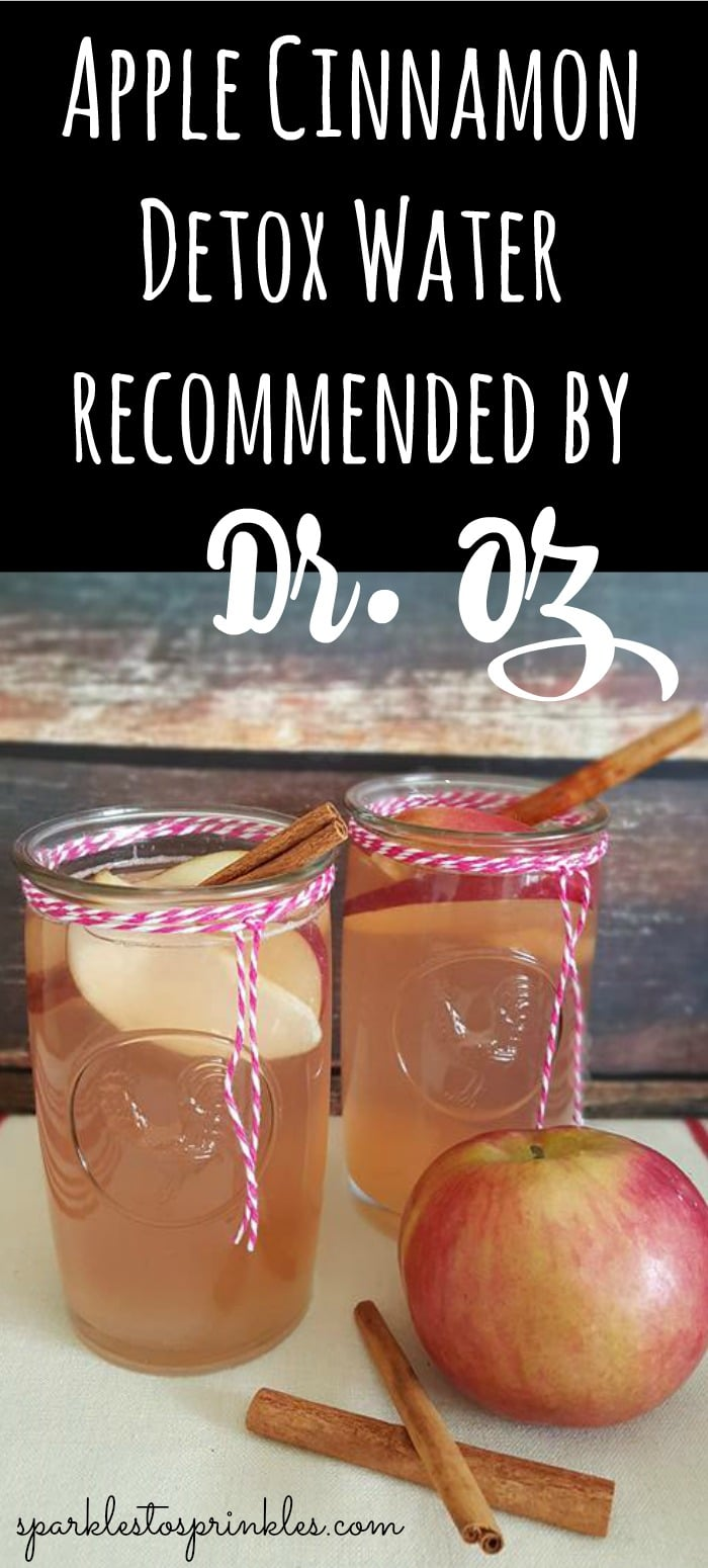 Apple Cinnamon Detox Water recommended by Dr  Oz - Sparkles