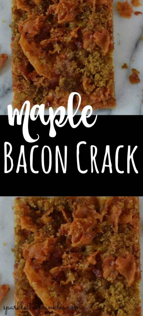 Maple Bacon Crack