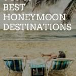 TOP 10 BEST HONEYMOON DESTINATIONS
