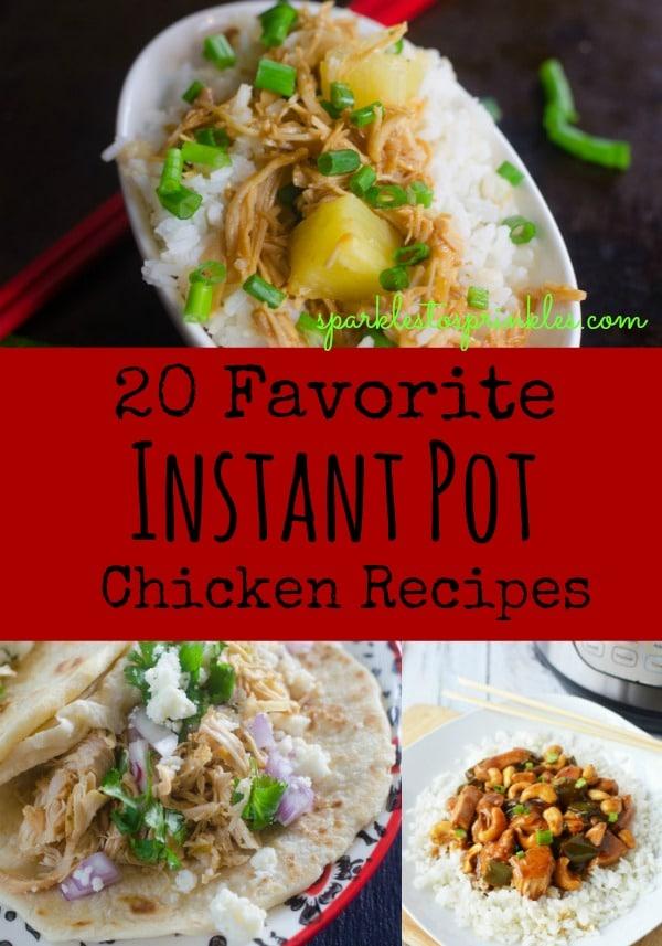 20 Favorite Instant Pot Chicken Recipes